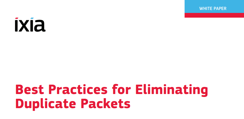 IXIA Best Practices for Eliminating Duplicate Packets