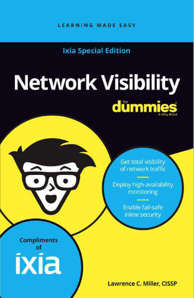 Ixia Special Edition Network Visibility For Dummies