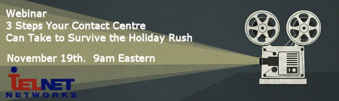 Webinar - 3 Steps Your Contact Centre Can Take to Survive the Holiday Rush