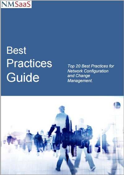 Best Practices Guide - Top 20 Best Practices for Network Configuration and Change Management