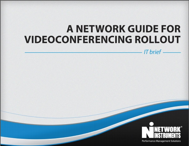 JDSU Network Instrments- A Network Guide for Videoconferencing Rollout