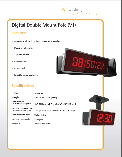 Sapling's Digital Double Mount Pole- Specifications