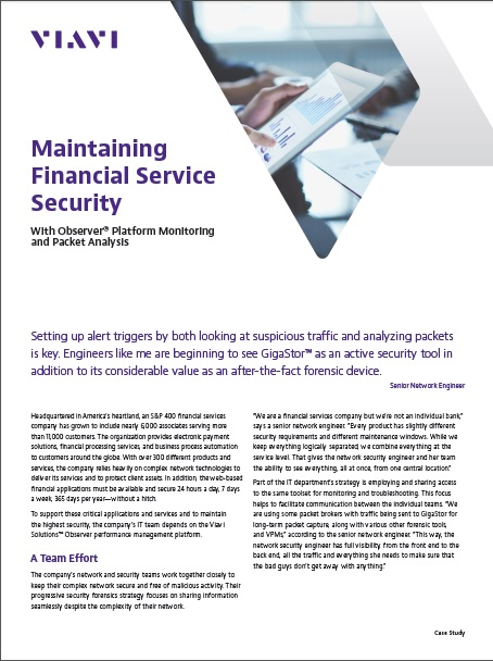 Maintaining Financial Service Security With Observer® Platform Monitoring and Packet Analysis
