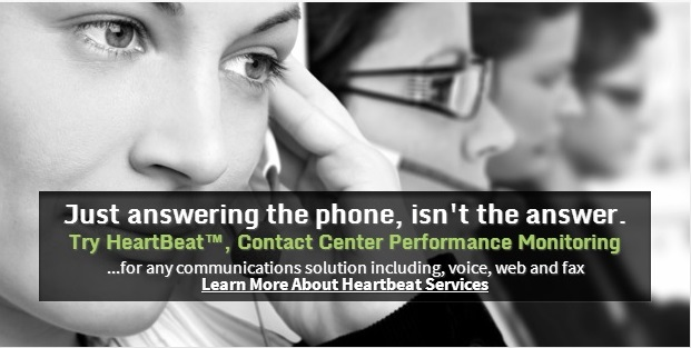 Just answering the phone isn't the answer. Try HeartBeat, Contact Centre Performance Monitoring