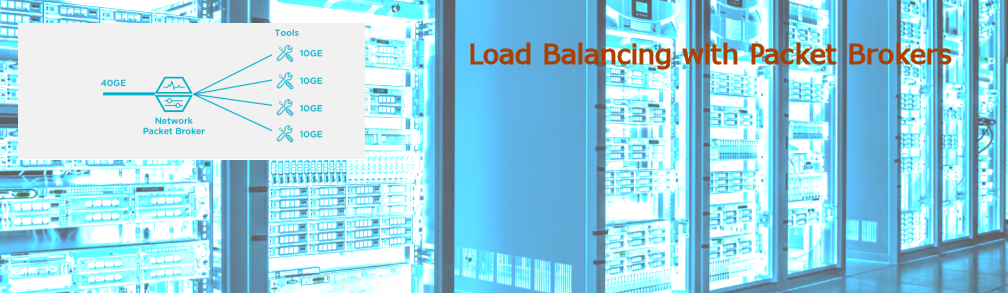 Load Balancing with Packet Brokers