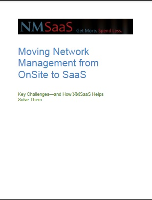 NMSaaS Moving Network Management from OnSite to SaaS